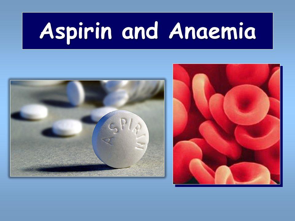 Aspirin and Anaemia