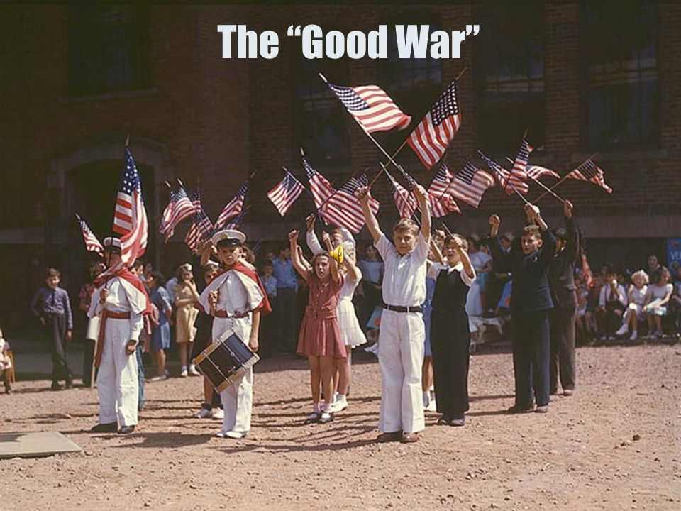 "The ""Good War"""