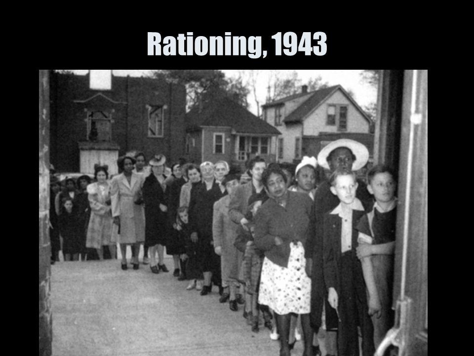 Rationing, 1943