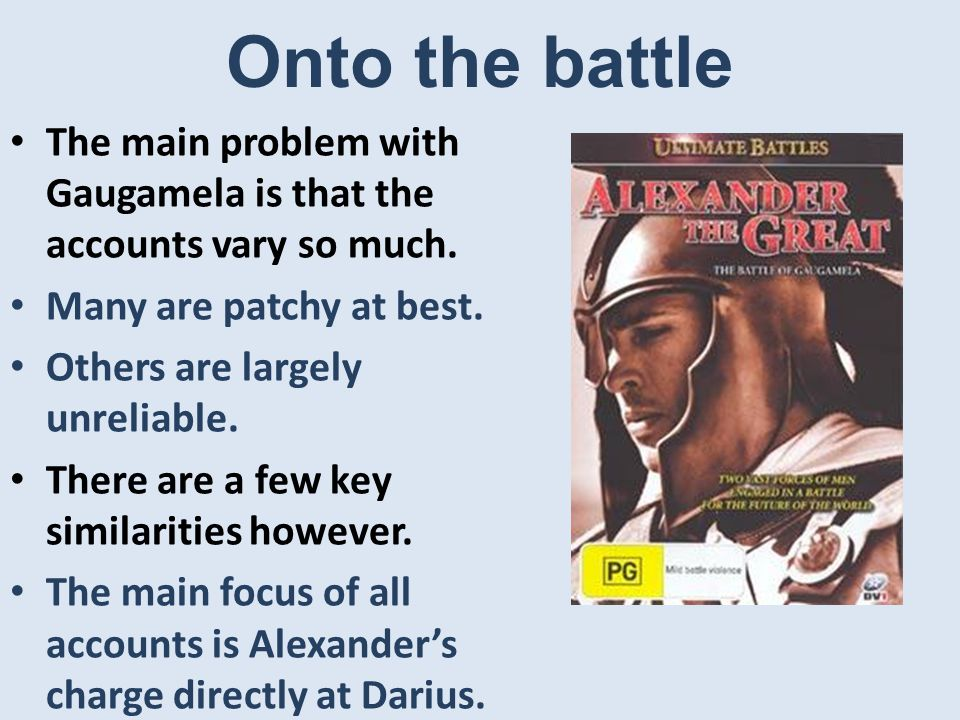 Plutarch is more concerned with Alexander (and his armour) than the battle.