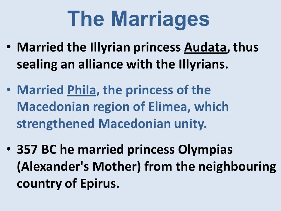 If diplomacy fails… Marriage and diplomacy were only one way Philip expanded Macedonia's influence across Greece.