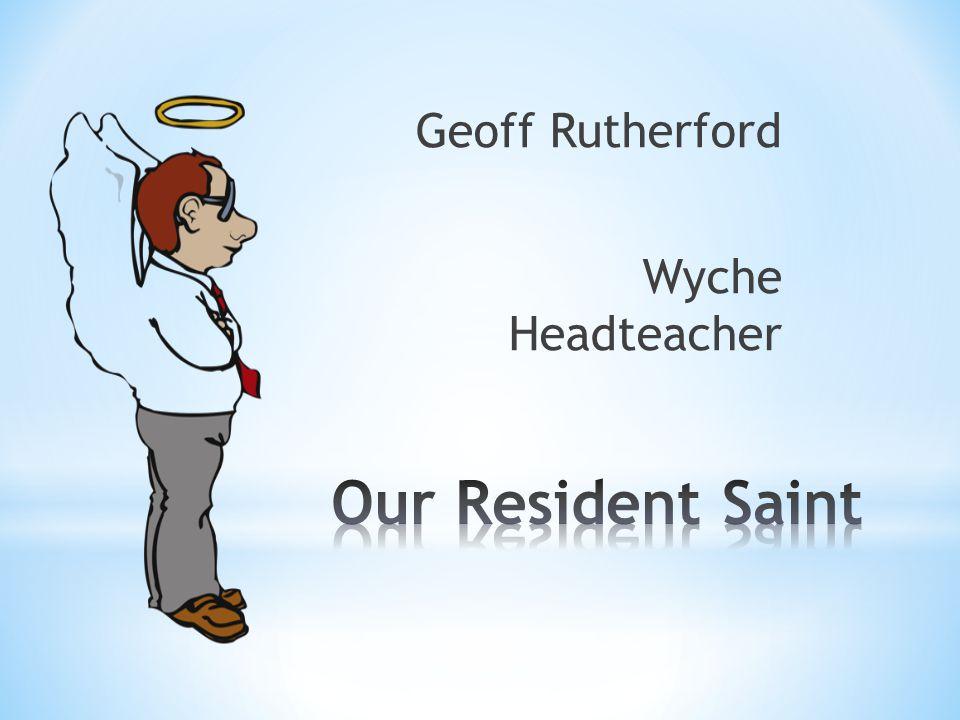 Geoff Rutherford Wyche Headteacher