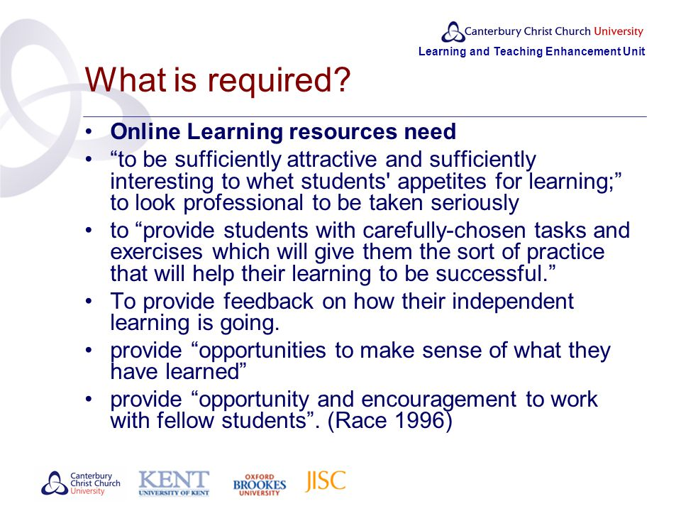 Learning and Teaching Enhancement Unit What is required.