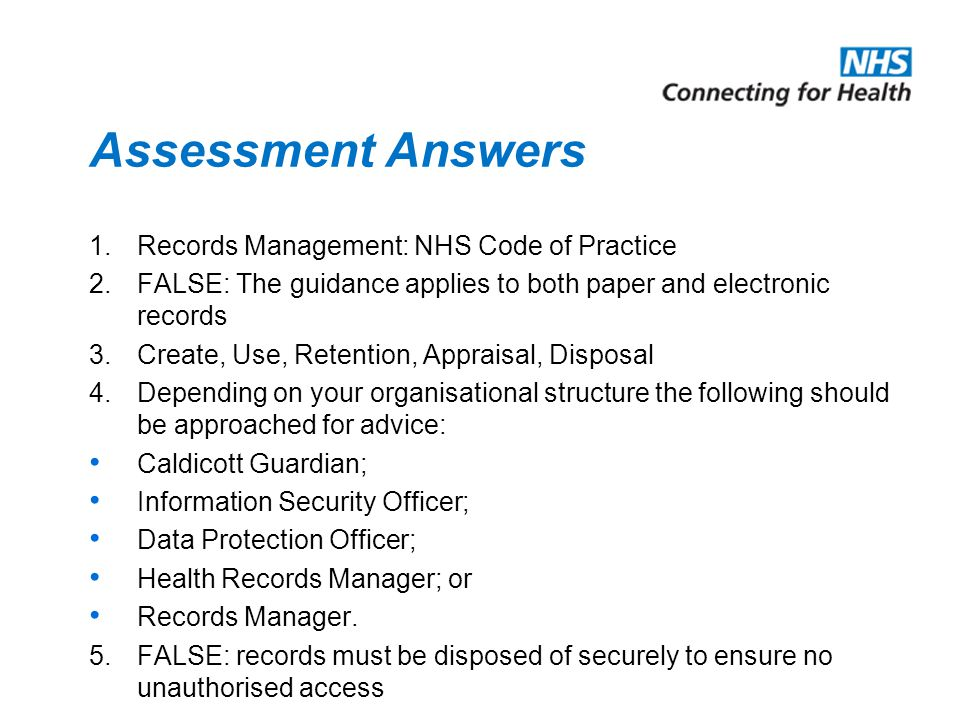 Assessment 1.Which records management guidance was published by DoH in April 2006.