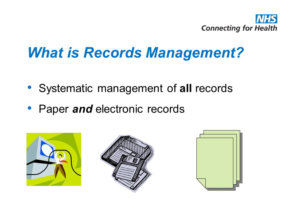 Key Learning Points What is Records Management. What is a record.