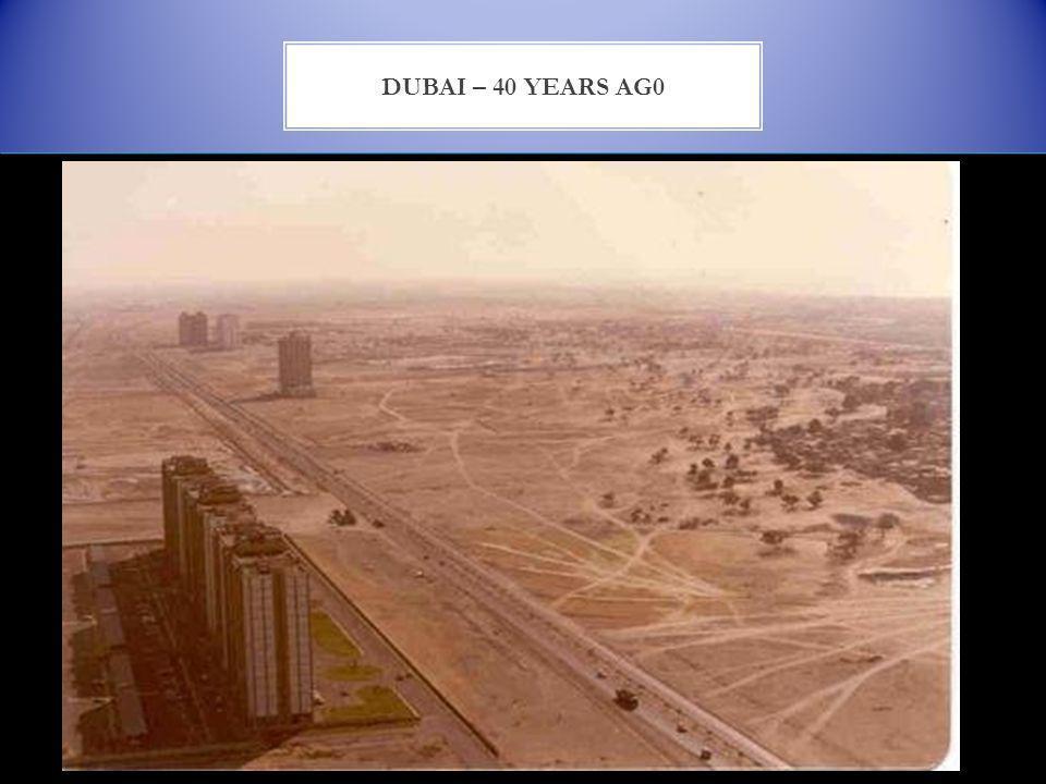 DUBAI – 40 YEARS AG0