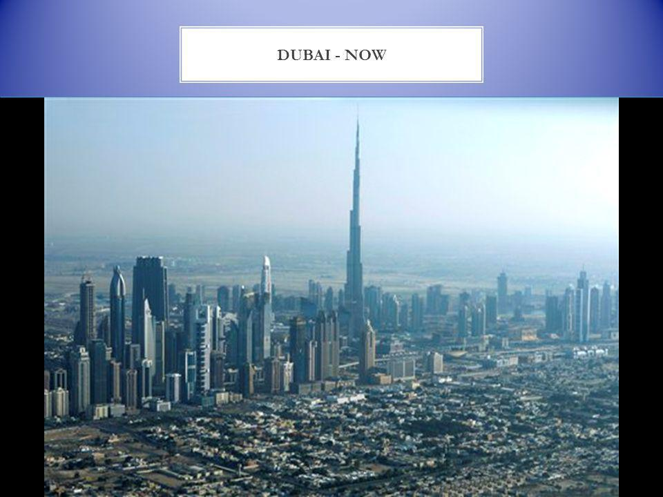 DUBAI - NOW