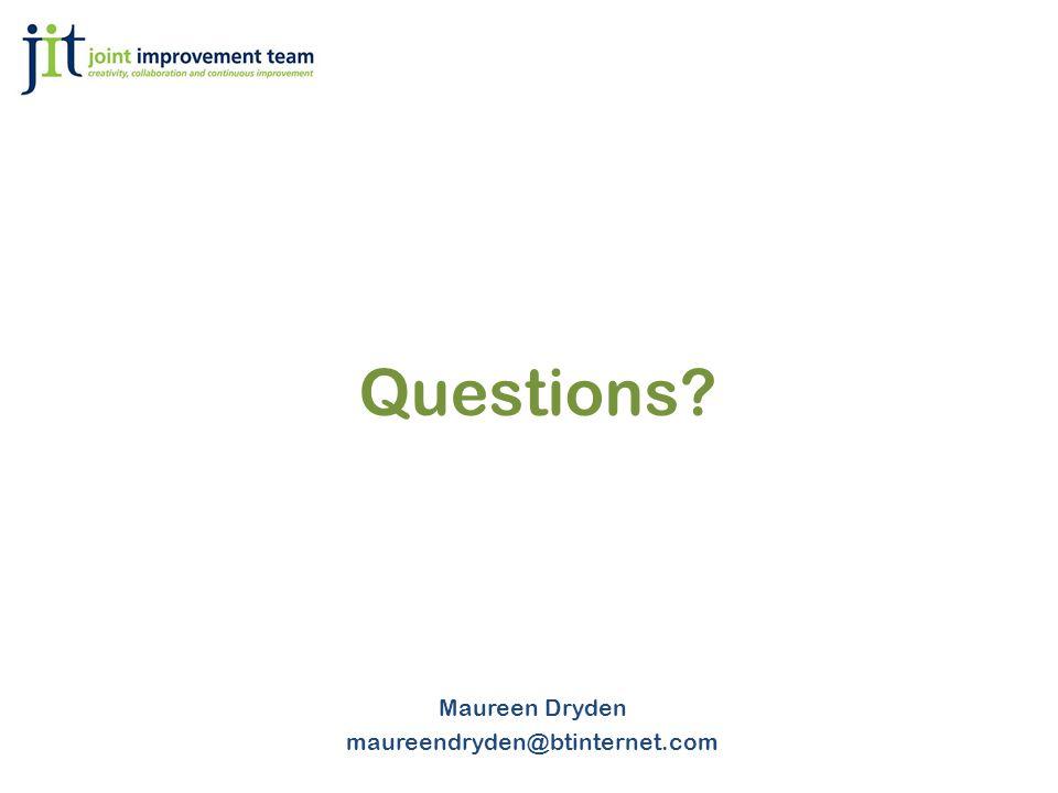 Questions? Maureen Dryden maureendryden@btinternet.com