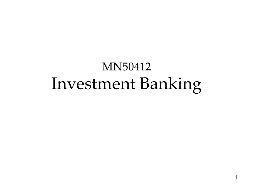 MN50412 Investment Banking 1