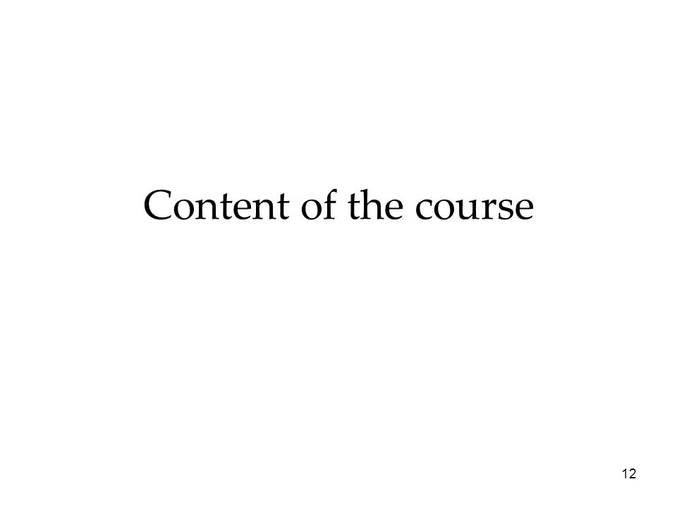 Content of the course 12