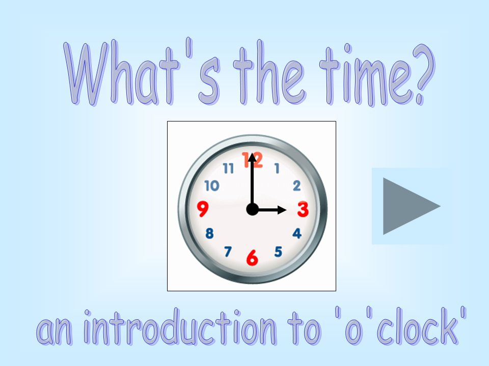 12 o'clock4 o'clock7 o'clock Click here to see your choices