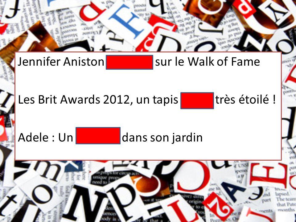 Jennifer Aniston honorée sur le Walk of Fame Les Brit Awards 2012, un tapis rouge très étoilé .