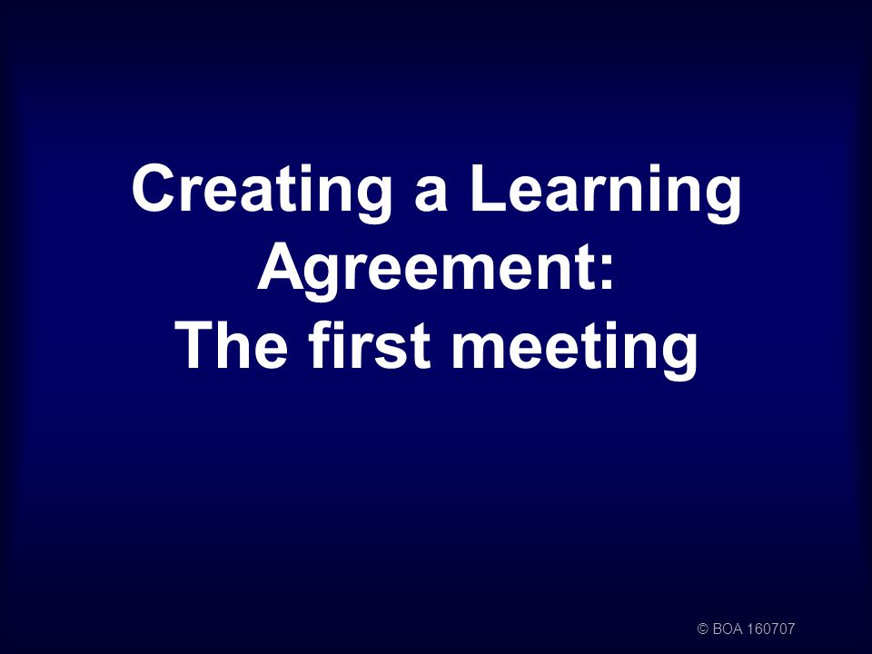 © BOA Creating a Learning Agreement: The first meeting