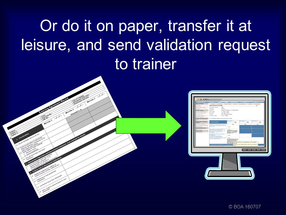 © BOA Or do it on paper, transfer it at leisure, and send validation request to trainer