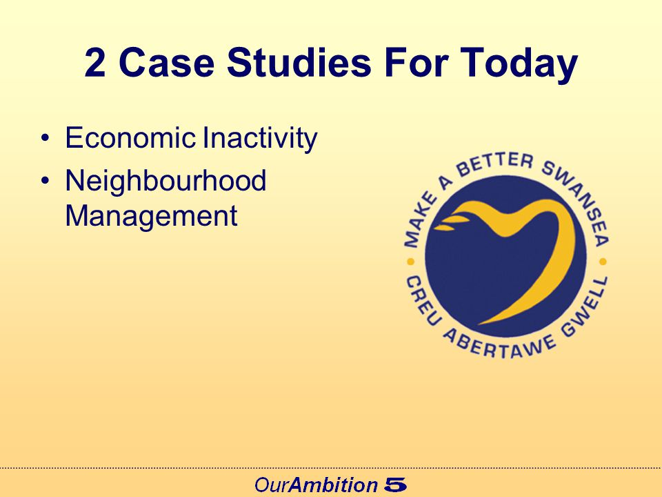 2 Case Studies For Today Economic Inactivity Neighbourhood Management