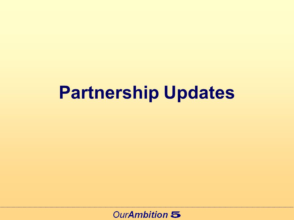 Partnership Updates