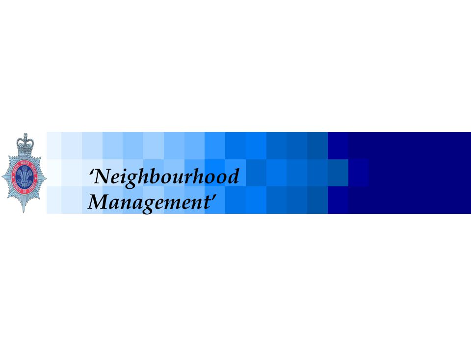 'Neighbourhood Management'
