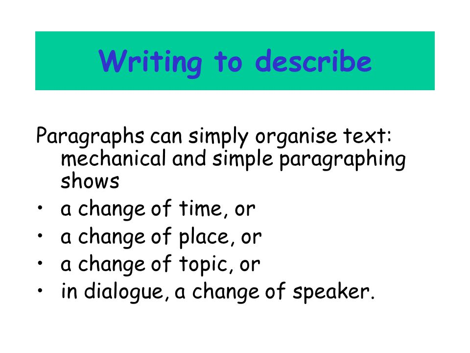 Mechanical paragraphing - is something like this and is rather boring… I got up in the morning and the sun was shining.