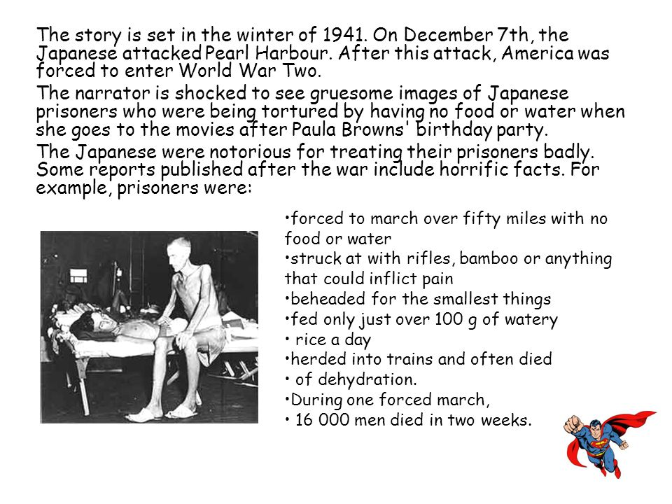 The story is set in the winter of 1941. On December 7th, the Japanese attacked Pearl Harbour. After this attack, America was forced to enter World War