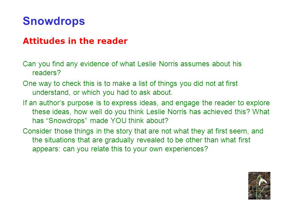 Attitudes in the reader Can you find any evidence of what Leslie Norris assumes about his readers.