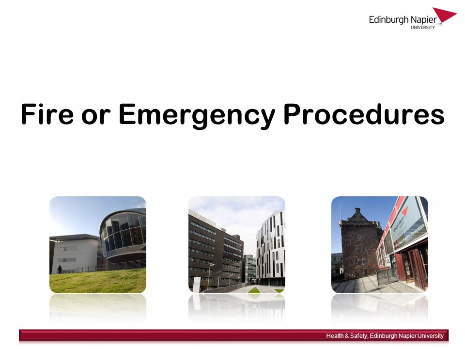  Summary – in the event of a fire If you discover a fire – raise the alarm On hearing the alarm – leave by the nearest exit route Keep well clear of the building Do not use lifts Assemble at the designated assembly point Do not re-enter the building until authorised