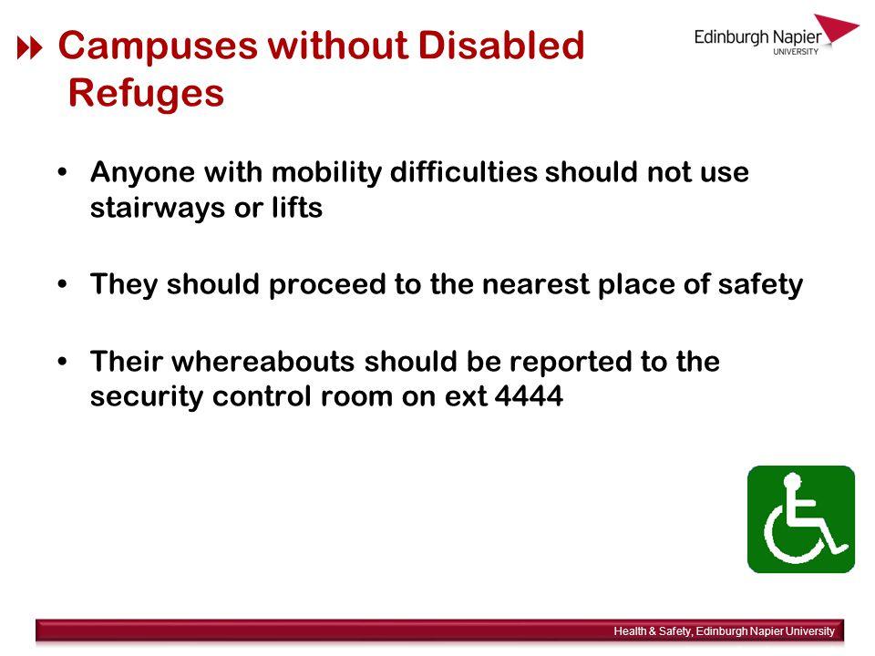  Disabled Refuges Refuge points are provided at: –Sighthill –Merchiston –Craiglockhart Refuge points provide safety for at least 30 minutes until assistance arrives