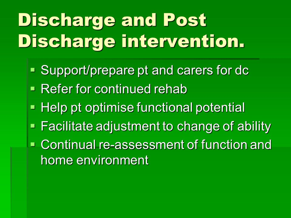Discharge and Post Discharge intervention.