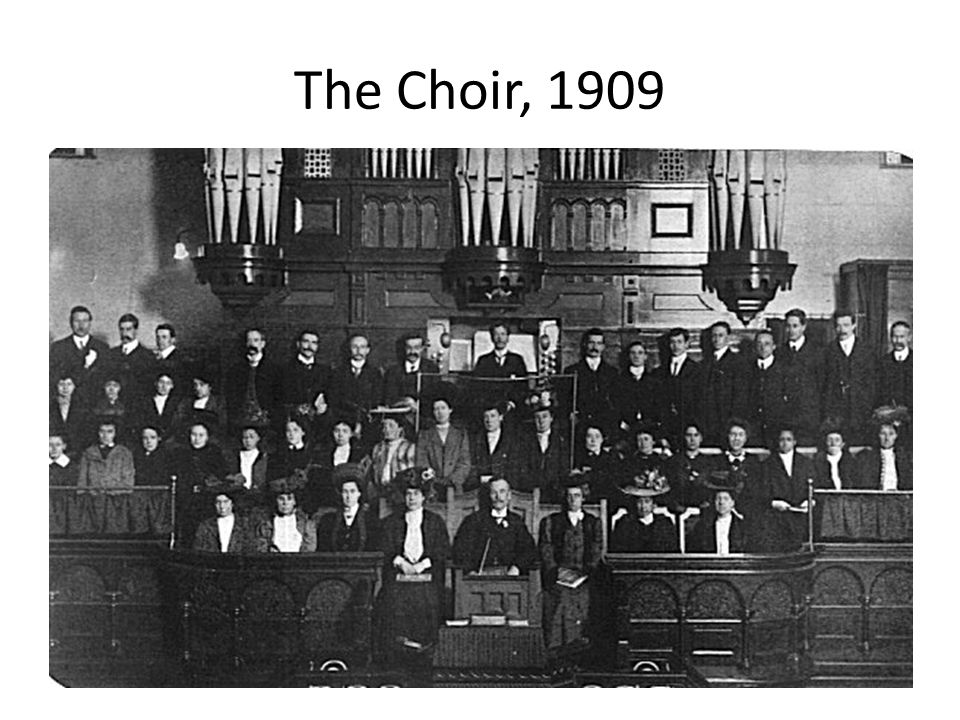 The Choir, 1909