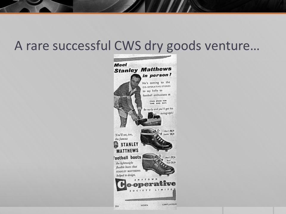 A rare successful CWS dry goods venture…
