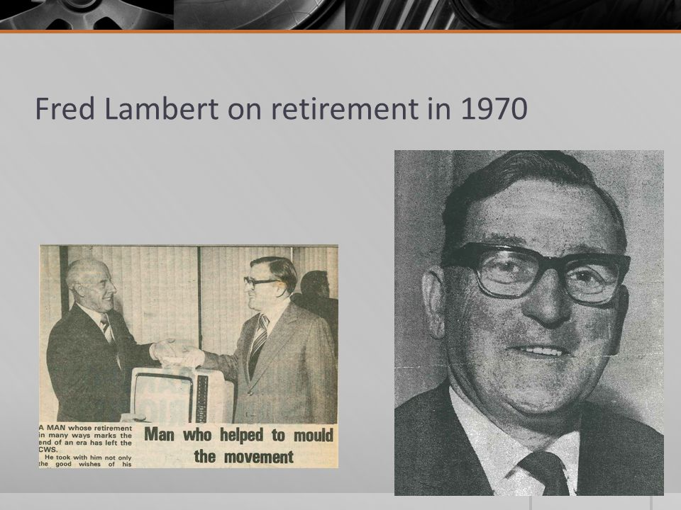 Fred Lambert on retirement in 1970
