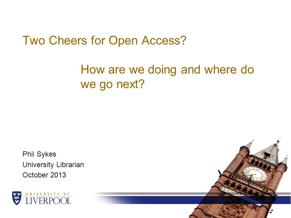 Two Cheers for Open Access. How are we doing and where do we go next.