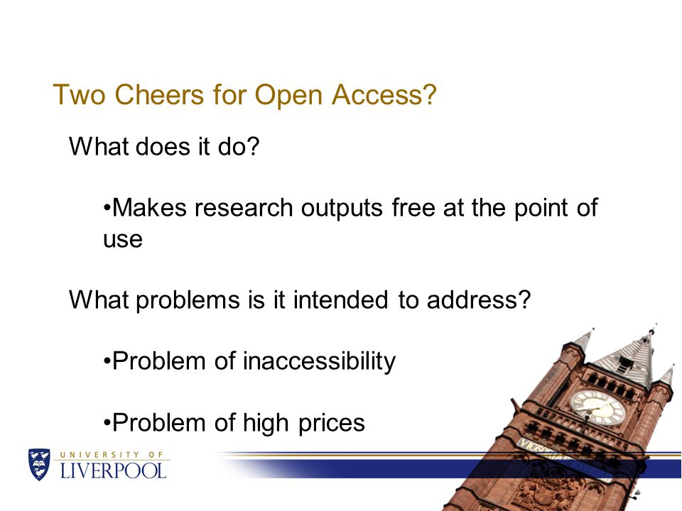 Different types of Open Access Green – Items are made available on a repository Gold – A fee is paid to a publisher The Green/Gold distinction often leads to fuzzy thinking.