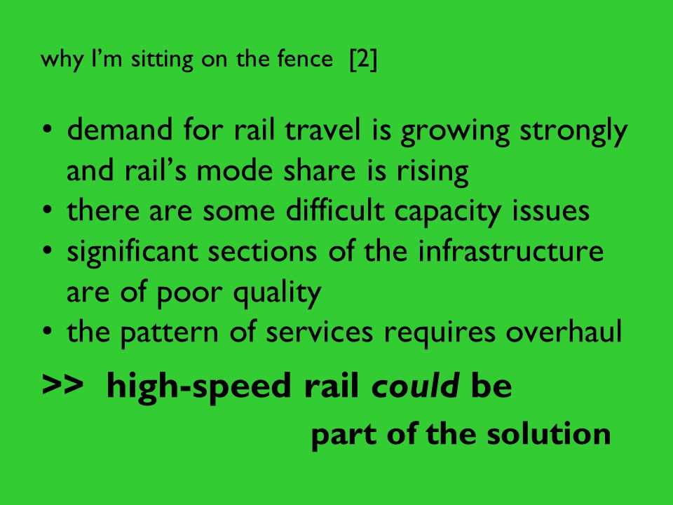 The case for the grand projet [1] capacity is at a premium on WCML and will become so on MML and ECML expanding capacity by rebuilding the existing railway is out of the question the nation therefore needs new railway on fine new alignments if doing that then we should build a high- speed line using the best available technology – indeed, a 400 km/h railway