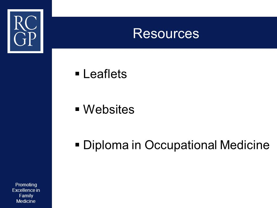 Promoting Excellence in Family Medicine Resources  Leaflets  Websites  Diploma in Occupational Medicine