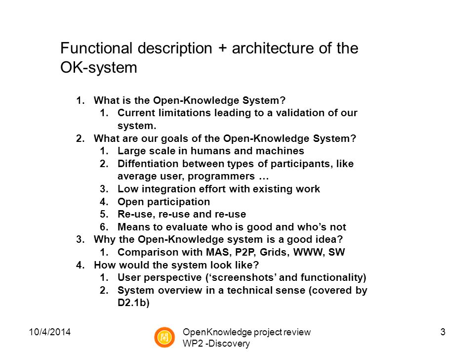 10/4/20143 1.What is the Open-Knowledge System.