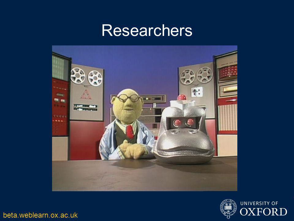Researchers beta.weblearn.ox.ac.uk
