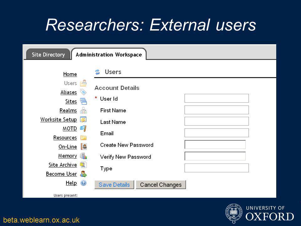 Researchers: External users beta.weblearn.ox.ac.uk