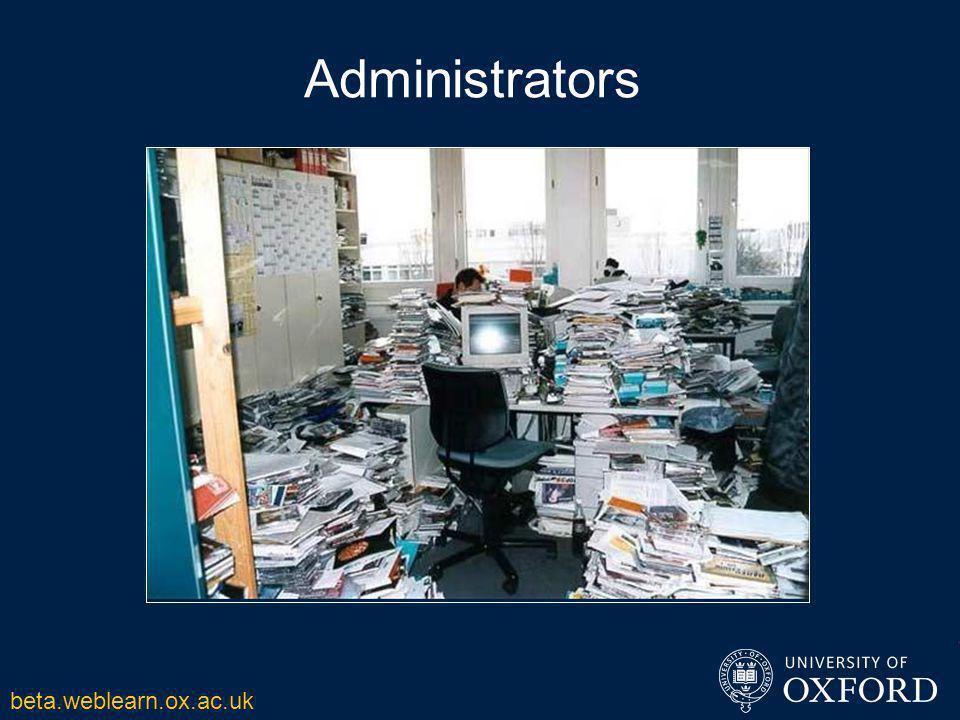 Administrators beta.weblearn.ox.ac.uk