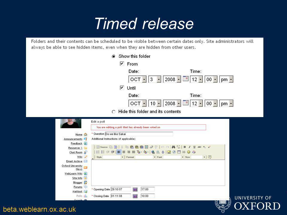 Timed release beta.weblearn.ox.ac.uk