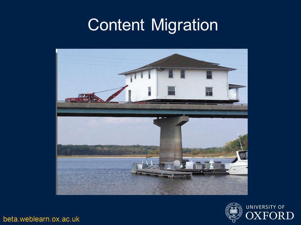 Content Migration beta.weblearn.ox.ac.uk
