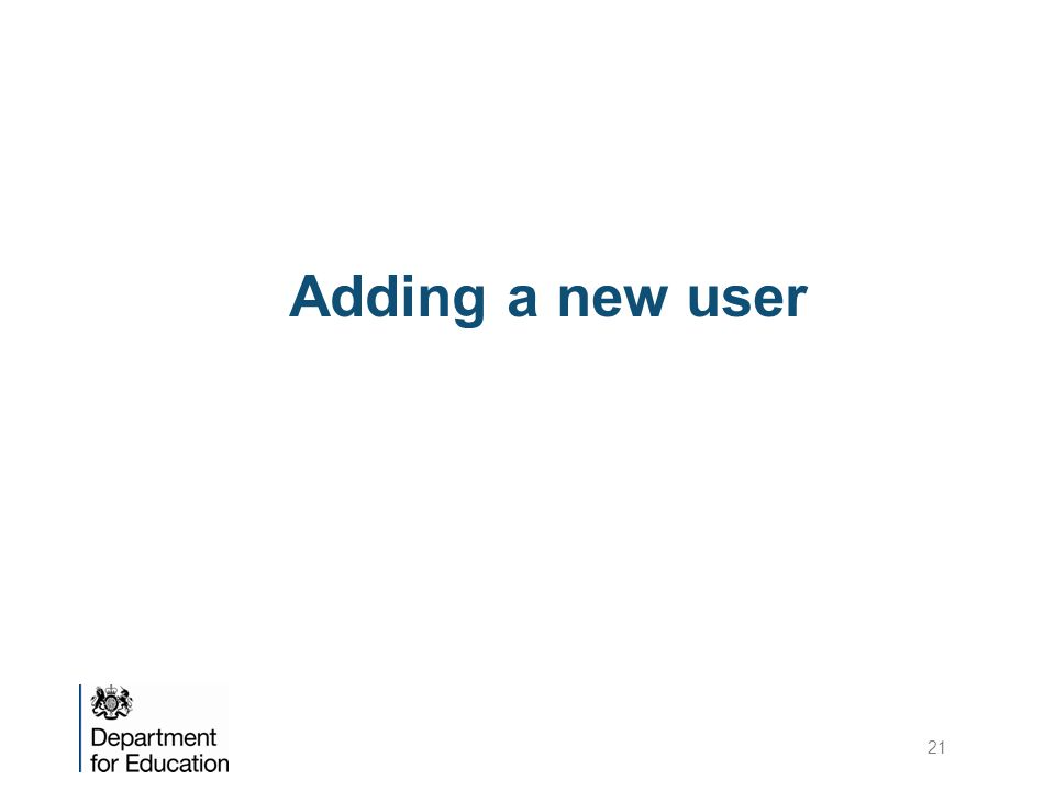 Adding a new user 21