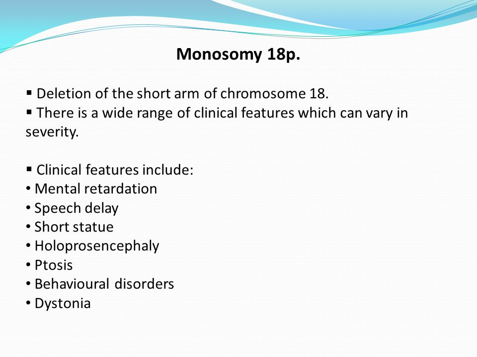 Monosomy 18p.  Deletion of the short arm of chromosome 18.