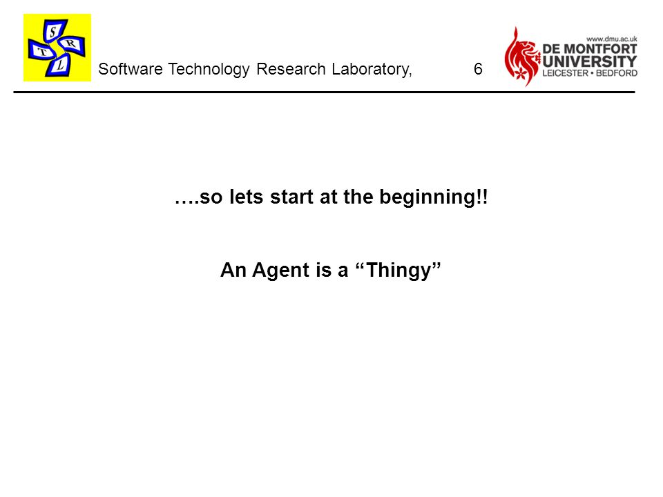 Software Technology Research Laboratory, ….so lets start at the beginning!.