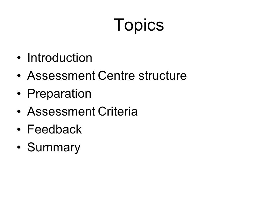 Assessment Criteria Session 5 Group - 2h05 - Review and present to Sponsor on whether Project has been a success 10min to read, 1h00 to plan and prepare, break, 45min questions from assessor and evaluation 23.