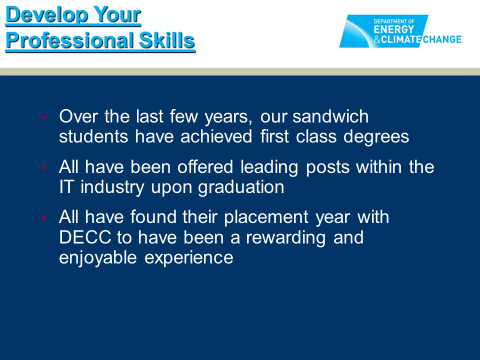 Over the last few years, our sandwich students have achieved first class degrees All have been offered leading posts within the IT industry upon gradu