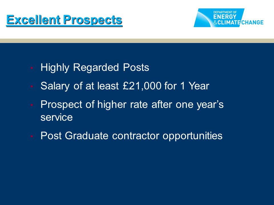 Highly Regarded Posts Salary of at least £21,000 for 1 Year Prospect of higher rate after one year's service Post Graduate contractor opportunities Ex