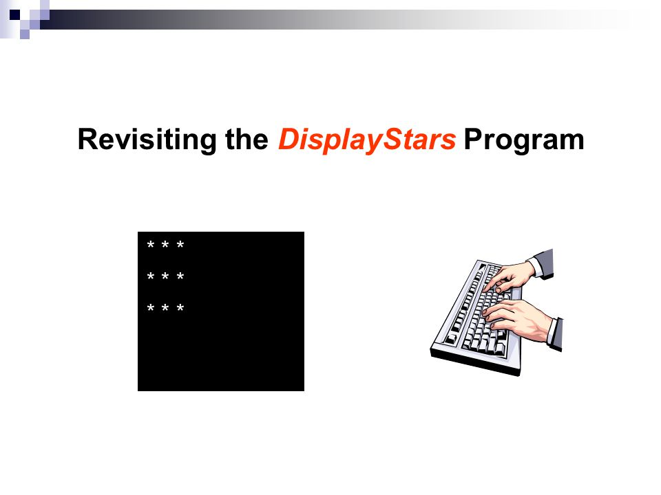 Revisiting the DisplayStars Program * * * * * * * * *