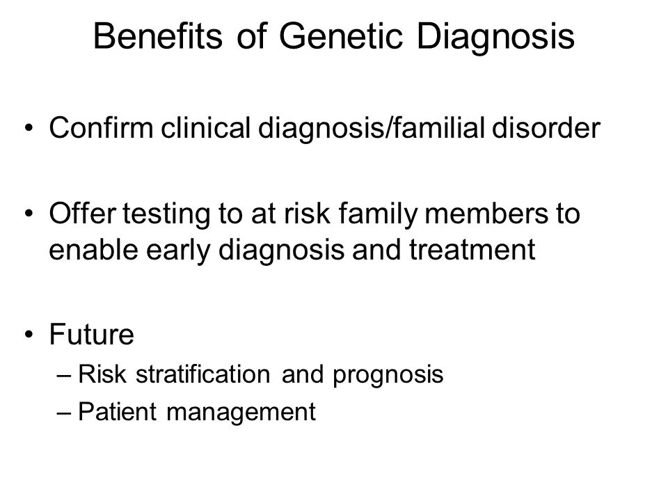 Interpretation of results ClassificationFamily testing Highly likely /certain to be pathogenic.Testing available for unaffected family members (FMs).