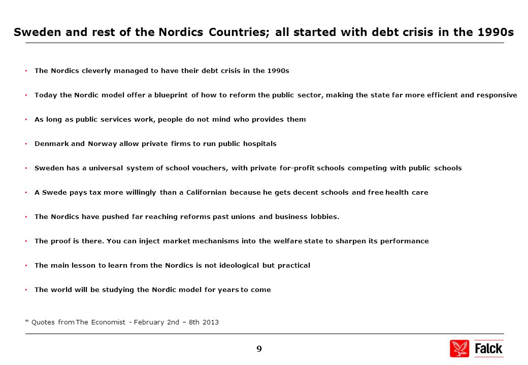 20 Sweden 2010 and onwards – privatization has matured...