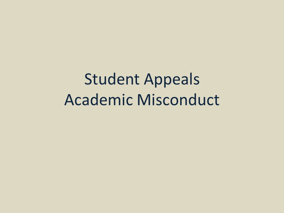 Student Appeals Academic Misconduct
